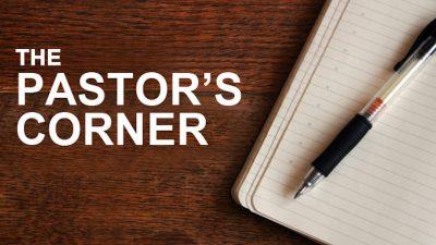 Pastor's Corner